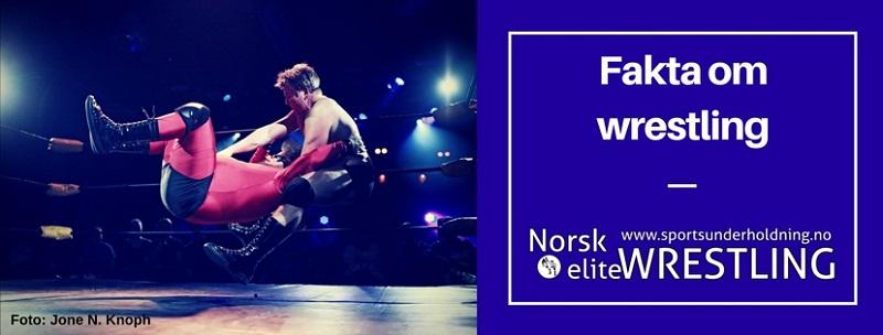 Hva er wrestling? Fakta om norsk wrestling, Norsk eliteWRESTLING og norske wrestlere. Foto.
