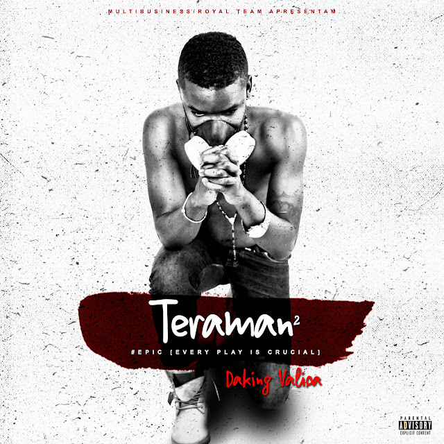 DAKING VALIÇA - MIXTAPE TERAMAN VOL.2: #EPIC (Every Play Is Crucial)