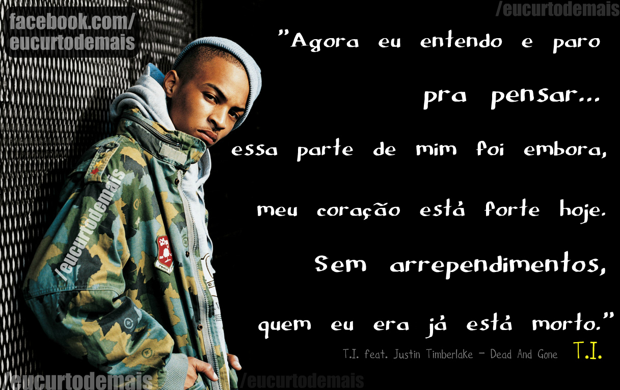 Trecho Da Música Do Rapper Ti Frases Pro Face