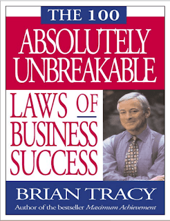 The 100 Absolutely Unbreakable Laws of Business Success by Brian Tracy PDF Book Download