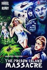 Angel of Death 2: The Prison Island Massacre (2007)