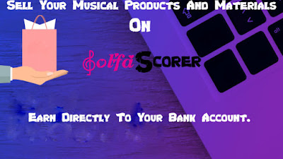 How To Sell Your Musical Product And Materials On Solfascorer Store