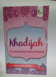 Buku Khadijah In Love Life is Full of Drama