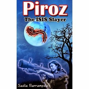piroz, piroz the isis slayer, the isis slayer book, sadia barrameda