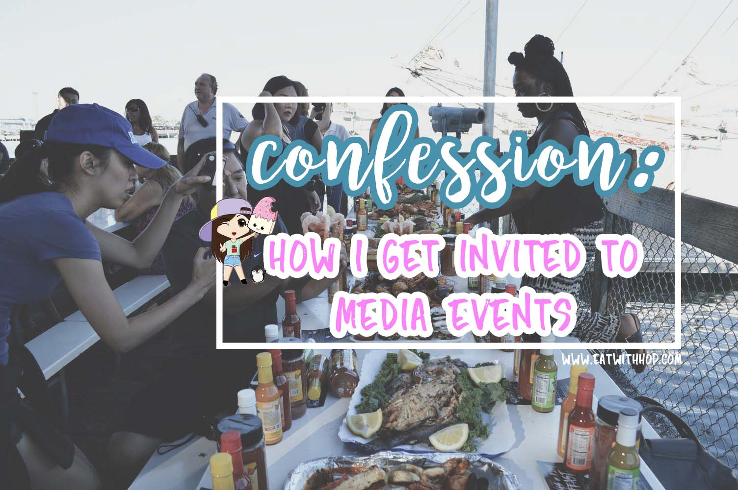 Confession | How I Get Invited to Media Events