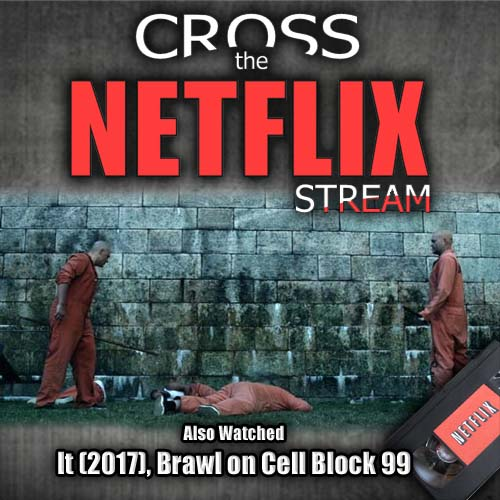 Brawl In Cell Block 99 Netflix