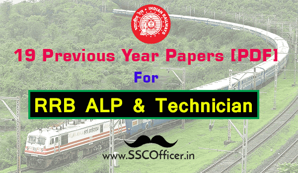 Previous Year Papers For RRB ALP & Technician Exam [PDF] - SSC Officer