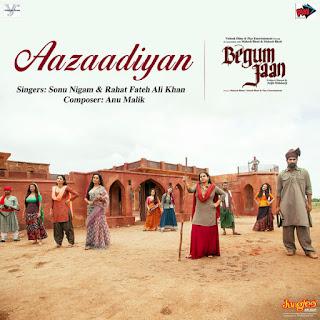 Aazaadiyan - Begum Jaan (2017)