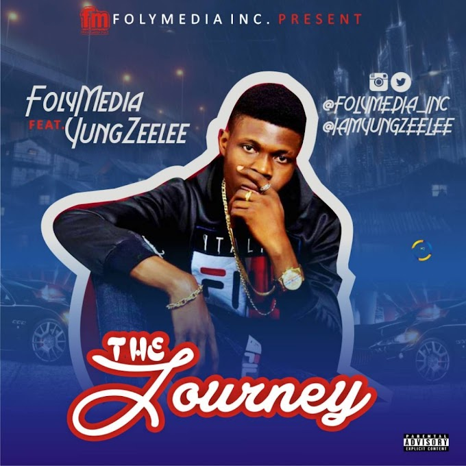 DOWNLOAD MP3: FolyMedia Ft Yung Zeelee - The Journey | @Folymedia_Inc @Iamyungzeelee