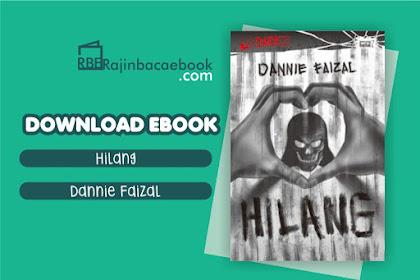 Download Novel Hilang by Dannie Faizal Pdf