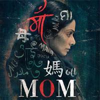 Mom Songs Download,Mom Mp3 Songs, Mom Audio Songs Download, Akshaye Khanna, Abhimanyu Singh Mom Songs Download,Mom 2017 Telugu movie Songs, Mom 2017 audio CD rips