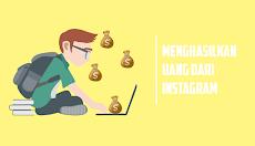 Cara Mudah Menghasilkan Uang Ratusan Juta Dari Instagram