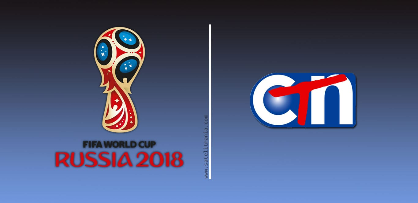 World CUp 2018 CBS-CTN-MyTV-CNC