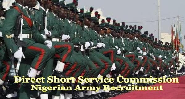 Nigerian Army DSSC Recruitment 2018/2019 and How to Apply Online