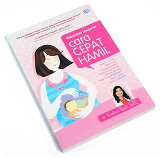 Buku Cara Cepat Hamil dr. Rosdiana Ramli, SpOG