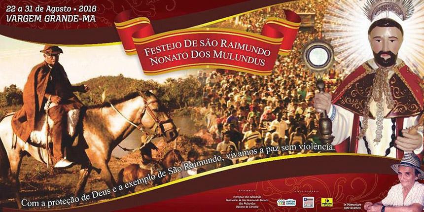 Festejo de São Raimundo Nonato dos Mulundus 2018, Vargem Grande (MA)