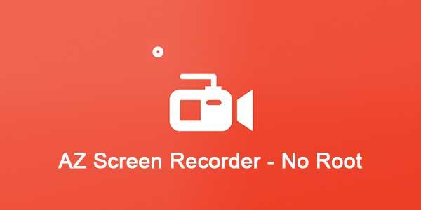 Az Screen Recorder Pro 5.1.8 - Quay Màn Hình Android Không Cần Root