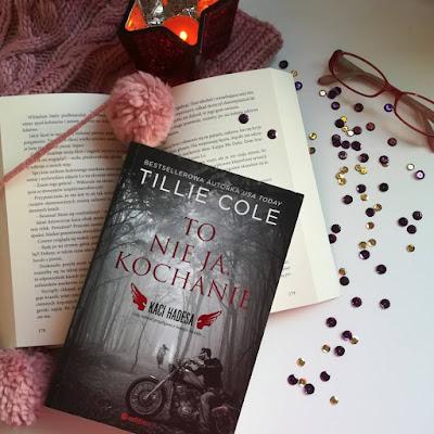 To nie ja, kochanie - Tillie Cole