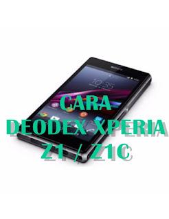 Cara Deodex Sony Xperia Z1 / Z1C Tanpa PC