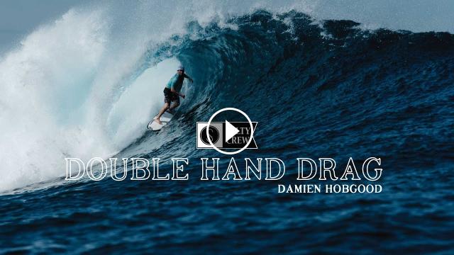 Double Hand Drag Damien Hobgood Salty Crew