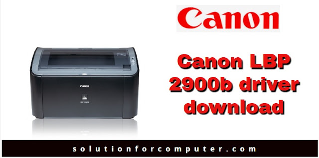 Canon lbp2900 b printer driver download