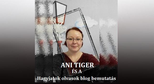 AniTiger és a Hagyjatok olvasok blog bemutatás
