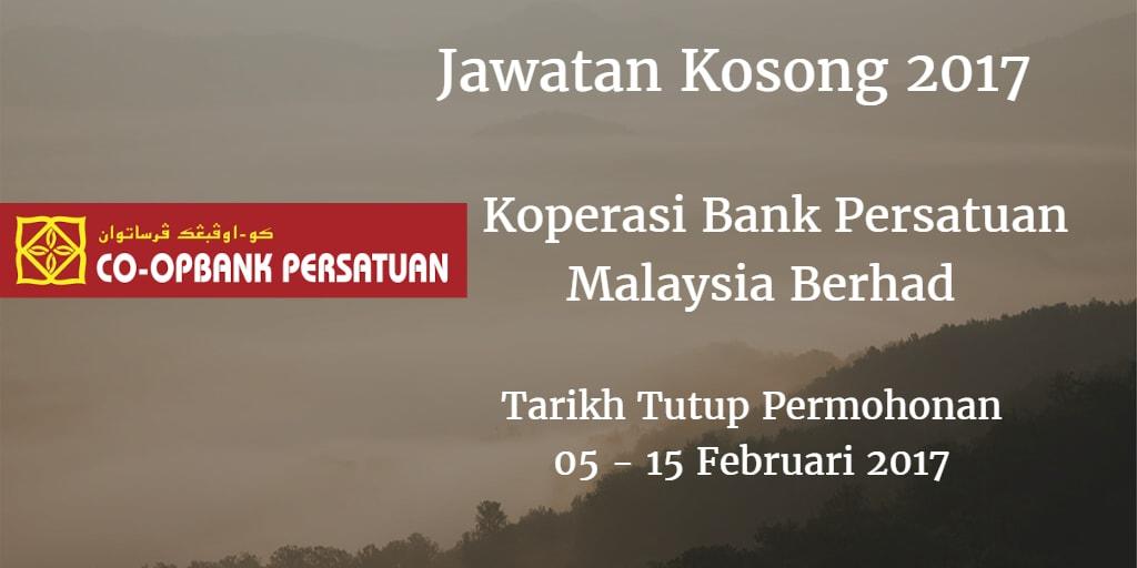 Jawatan Kosong Koperasi Bank Persatuan Malaysia Berhad 05 - 15 Februari 2017