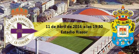 Previa Deportivo - UD Las Palmas 11 Abril 19:30