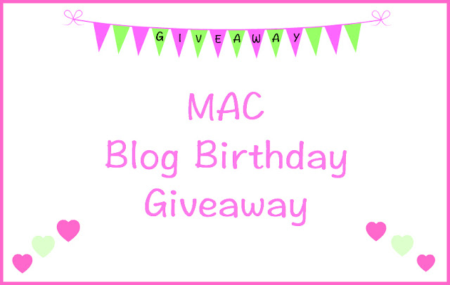 MAC Blog Birthday Giveaway