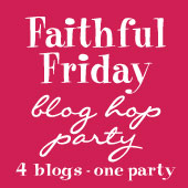 Faithful Friday