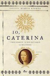 Risultati immagini per Io, Caterina di Francesca Riario Sforza