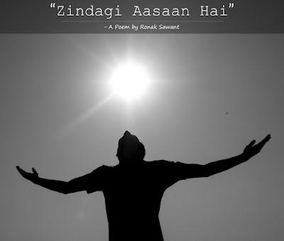 Cover Photo: ज़िंदगी आसान है (Zindagi Aasaan Hai) - A Poem by Ronak Sawant
