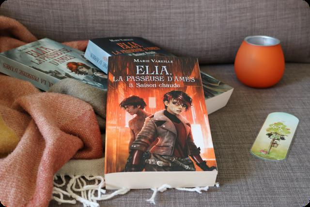 Elia, La Passeuse d'Âmes, tome 3 : Saison chaude de Marie Vareille