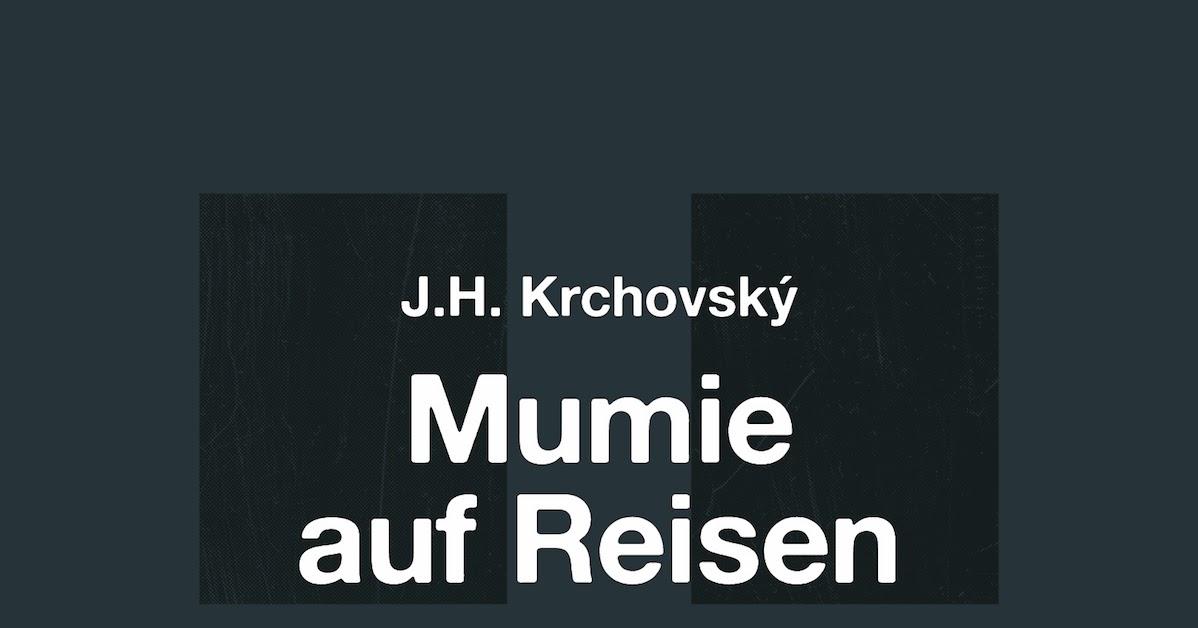 Ketos Verlag J H Krchovsky Mumie Auf Reisen