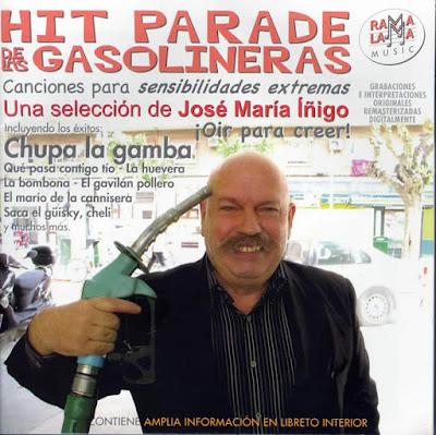 Hit parade de las gasolineras, José María Iñigo, canciones para sensibilidades extremas, selección, chupa la gamba