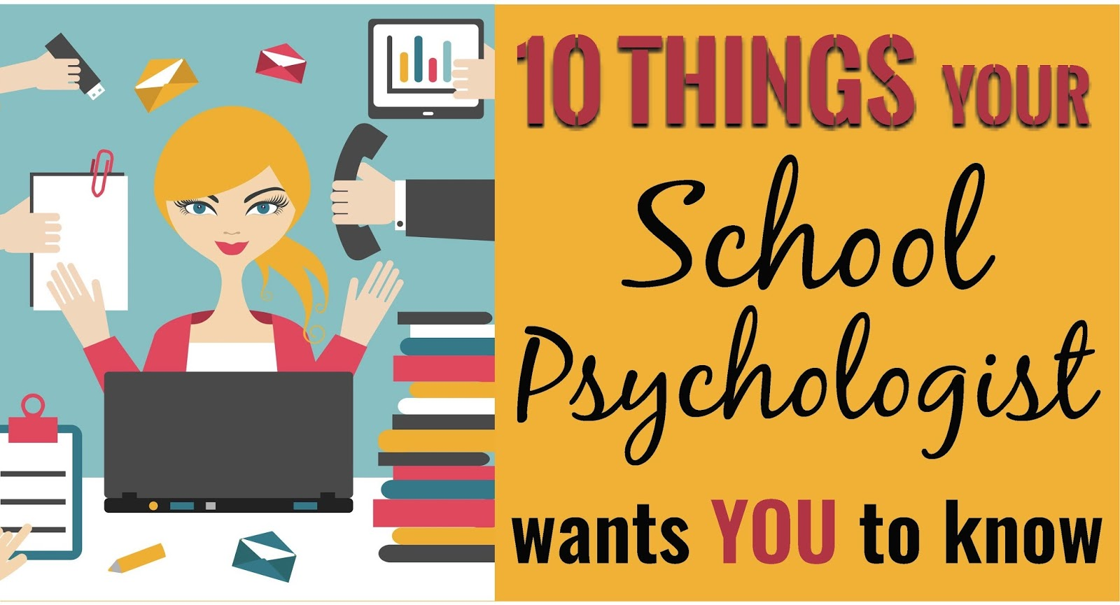 10 things your school psychologist wants you to know