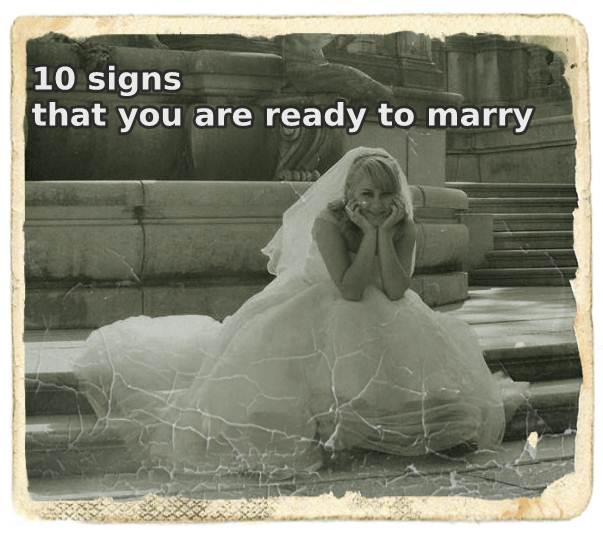 10 signs that you are ready to marry