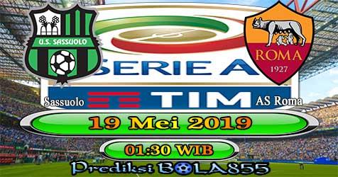 Prediksi Bola855 Sassuolo vs AS Roma 19 Mei 2019