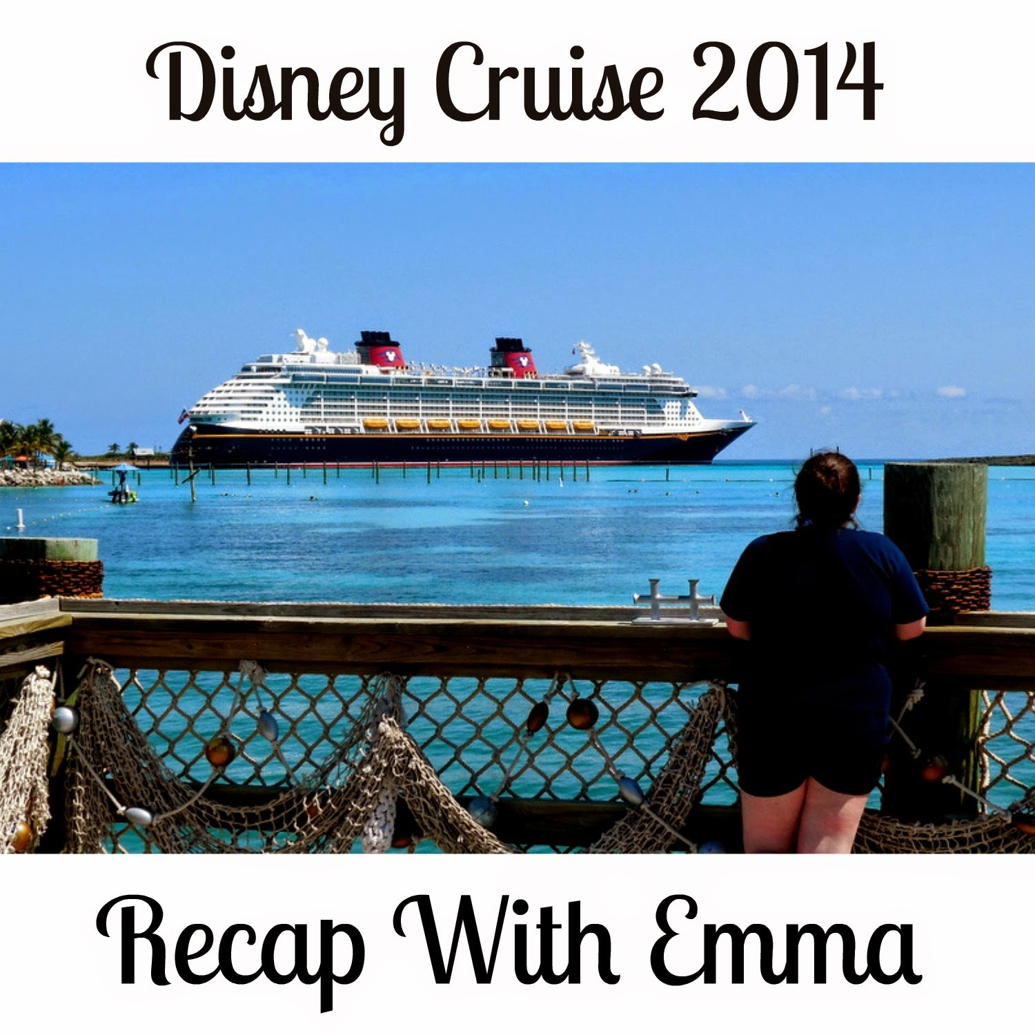 The World According to Emma: DCL Recap: The Ship {12}