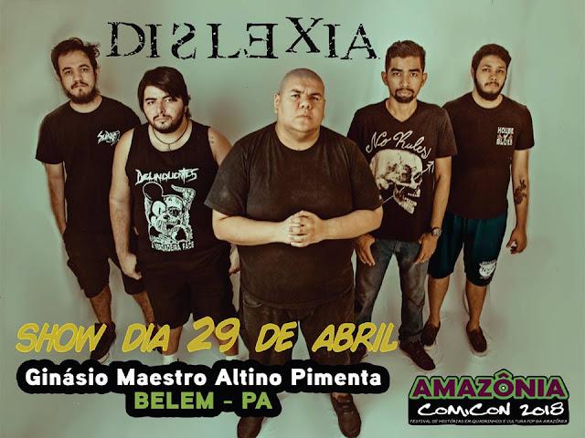 "Dislexia: show neste domingo no ""Amazônia Comicon"""