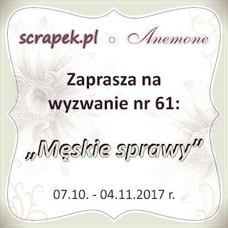http://scrapek.blogspot.com/2017/10/wyzwanie-nr-61-meskie-sprawy.html