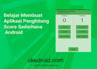 Belajar Membuat Aplikasi Penghitung Score Sederhana Android