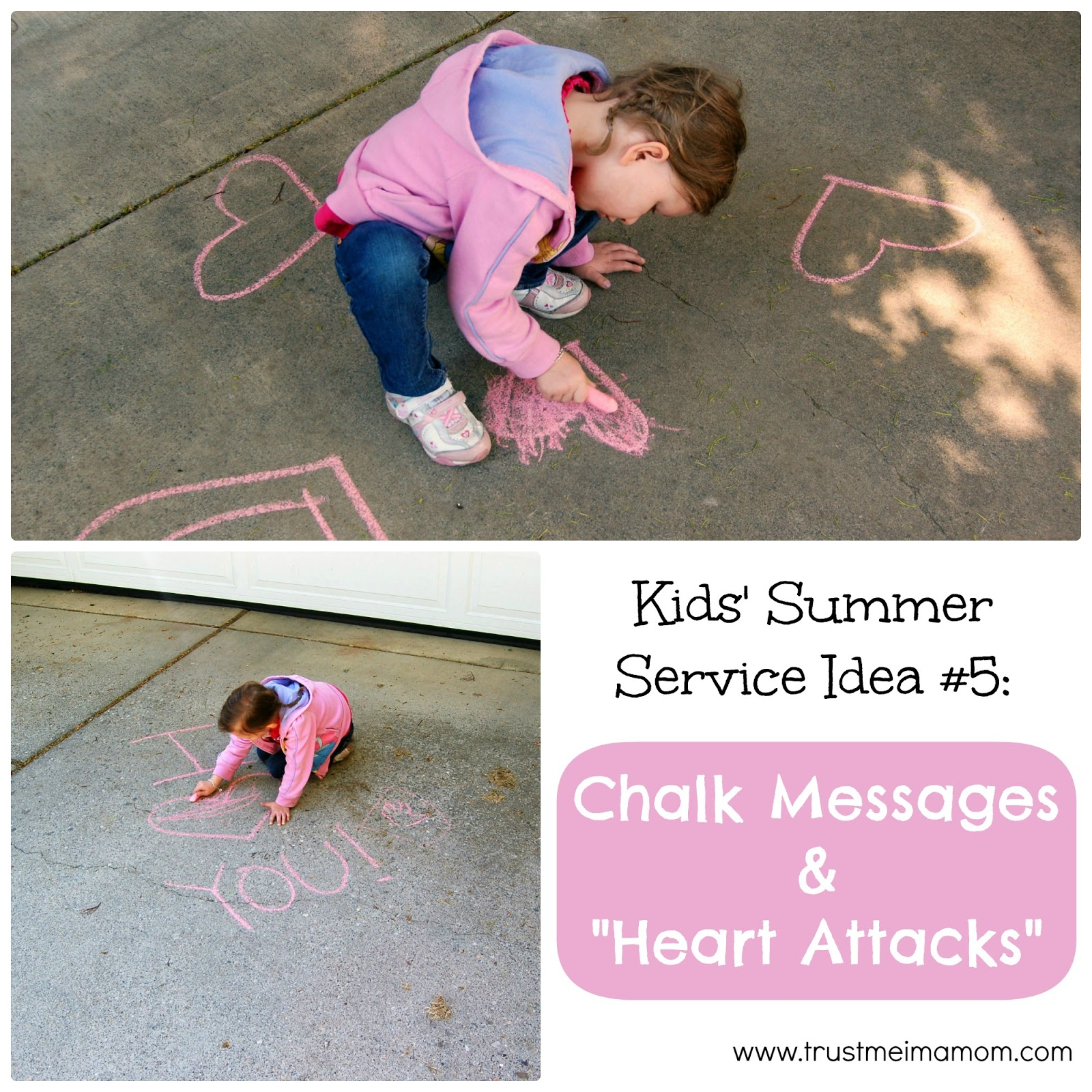Fun Ways to Serve with Your Kids This Summer: Idea #5 - use chalk to make someone's day!