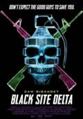 Download Film Black Site Delta (2017) WEBRip Subtitle Indonesia