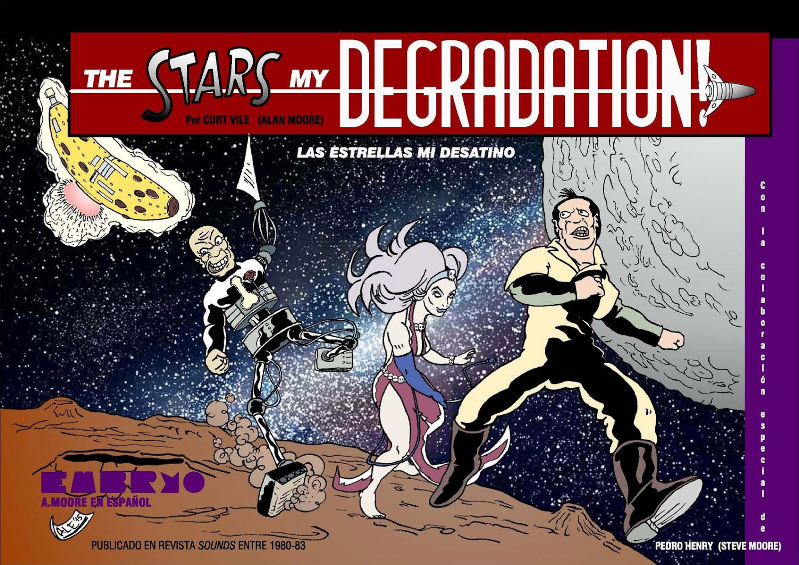 THE STARS MY DEGRADATION, de ALAN MOORE