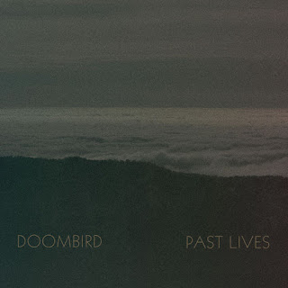 Doombird - Past Lives (2016)