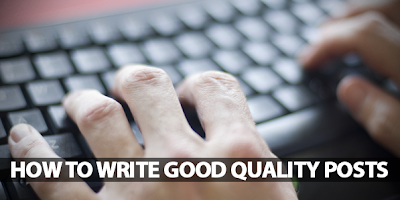 Tips for writing Quality content for your blog