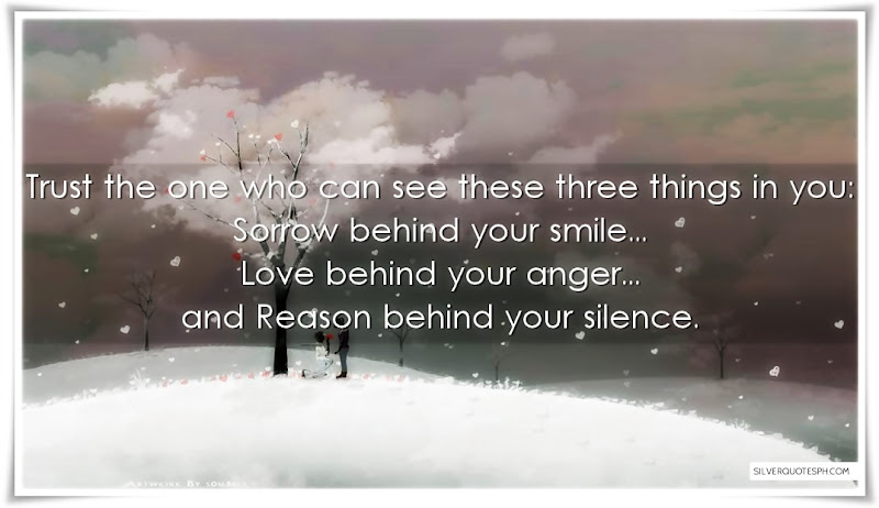 Trust The One Who Can See These Three Things In You, Picture Quotes, Love Quotes, Sad Quotes, Sweet Quotes, Birthday Quotes, Friendship Quotes, Inspirational Quotes, Tagalog Quotes