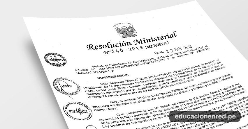 R. M. N° 140-2018-MINEDU - Declarar improcedente la paralización de labores convocada para el día 05 de abril de 2018 - www.minedu.gob.pe