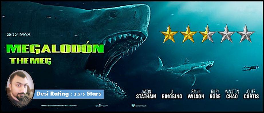 Dubai Desi Reviews: The Meg - Movie Review (2 5/5 Stars)